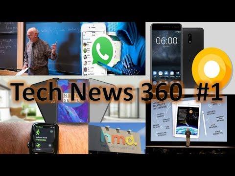 Tech News 360 #1 | Apple Bid ipad, OnePlus 6 Leacked, Nokia 5 & 6 Oreo Update, Huawei P20 Pro