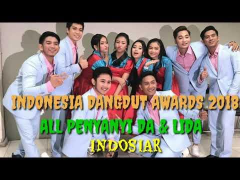 "INDONESIA DANGDUT AWARDS 2018 "" ALL PENYANYI DA & LIDA "" INDOSIAR"