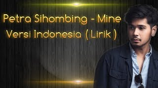 Petra Sihombing - Mine (Versi Indonesia) Lyrics