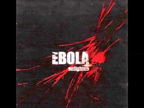 Ebola - Enlighten [Full Album]