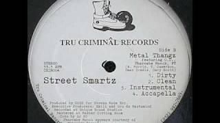 Street Smartz - Metal Thangz (instrumental)
