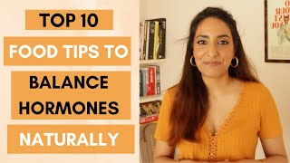 How to BALANCE Hormones Naturally - My Top 10 Food Tips | Kesar Andrews