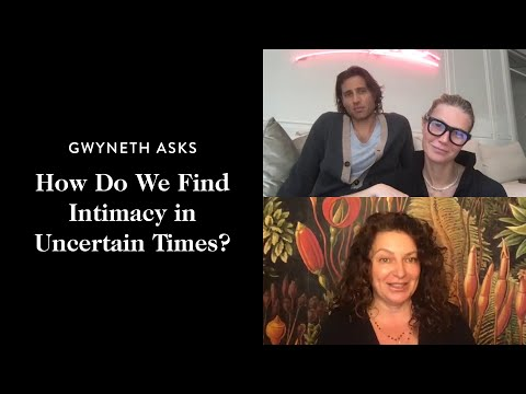 Finding Intimacy with Gwyneth Paltrow, Brad Falchuk, and Michaela Boehm