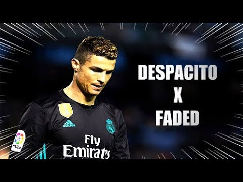 Cristiano Ronaldo ●  Despacito x Faded   2018 - Skills Goals - HD