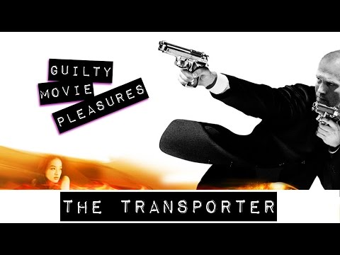 """The Transporter... is a """"Guilty Movie Pleasure"""""""