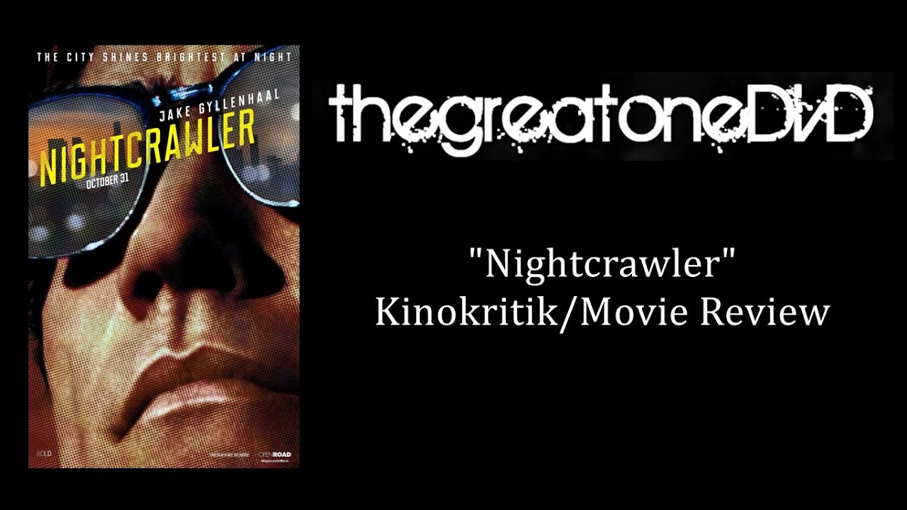 Nightcrawler Deutsch