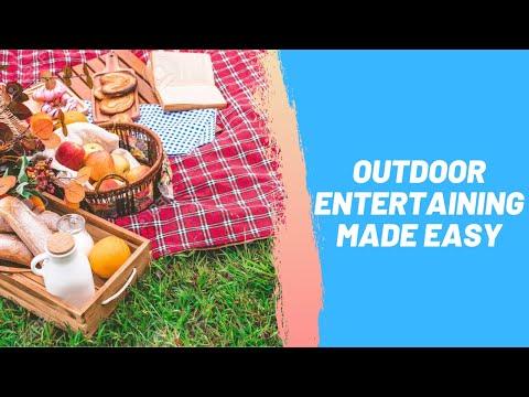 Outdoor Entertaining Made Easy