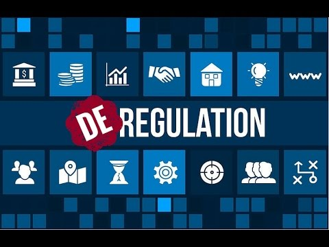 What is Deregulation?