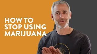 How to Stop Using Marijuana | Recovery 2.0 Protocol | Tommy Rosen