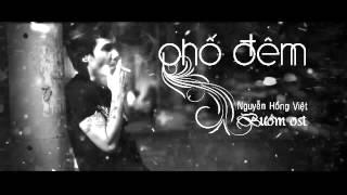 Phố Đêm  -  Nguyễn Hồng Việt  (Bướm OST)