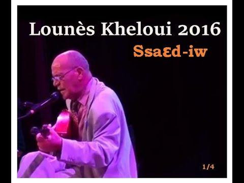 Lounès Kheloui 2016 Saaɛd-iw [kardenote]