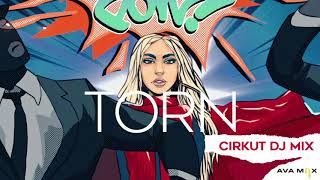 Ava Max - Torn (Cirkut DJ Mix) [ Audio]