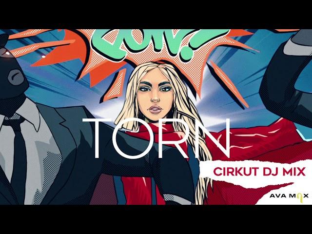 Ava Max - Torn (Cirkut DJ Mix) [Official Audio]