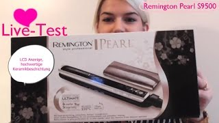 Glätteisen Live-Test: Remington Pearl S9500