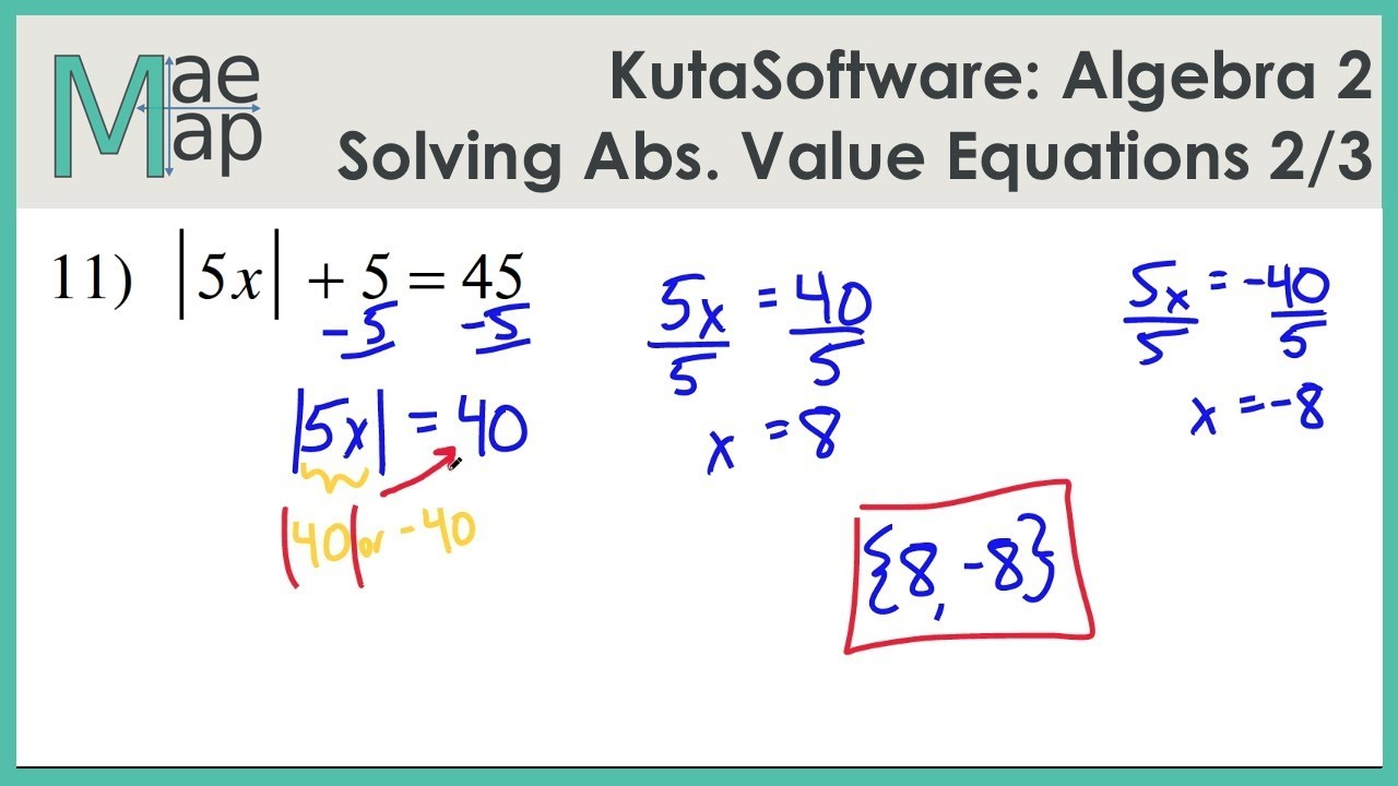 Kutasoftware Algebra 2 Solving Absolute Value Equations Part 2