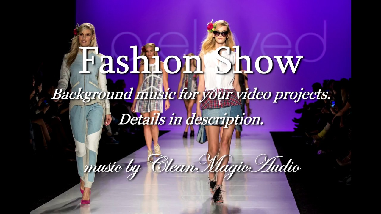 Background music for fashion show 51