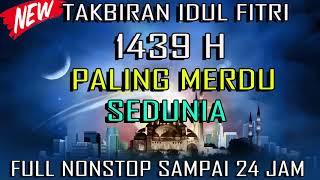 Gema Takbir Idul Fitri 2018 Versi Sabyan Paling Bikin Merinding - TAKBIRAN 1349H Mp3