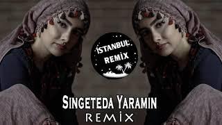 Singe Teda Yaramin Remix 2020  İstanbul Remix
