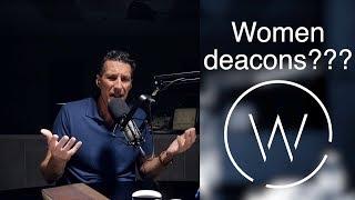 Women deacons???
