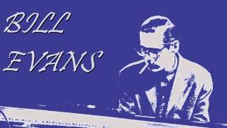 Bill Evans - Lover man oh, where can you be