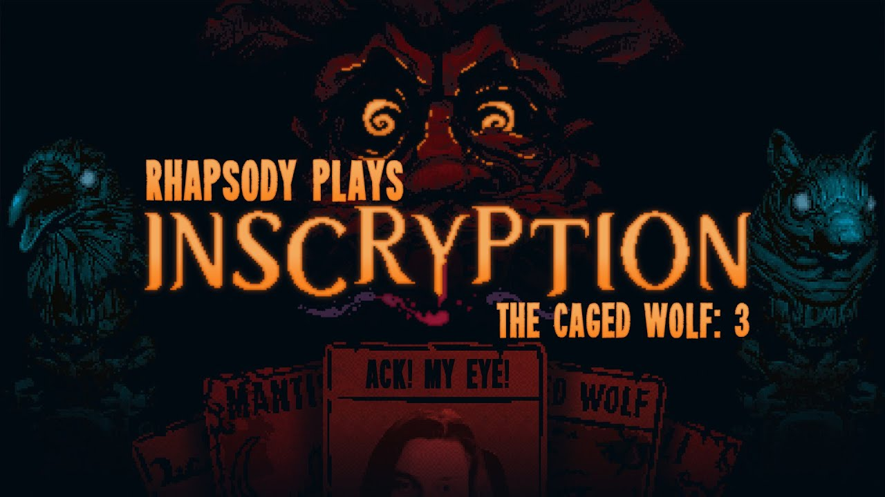 Download Eye See You, Wolf | Rhapsody Plays Inscryption #3