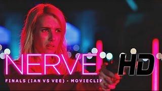 Nerve (2016) - Finals (Ian vs Vee)