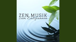 Zen Musik zum Entspannen