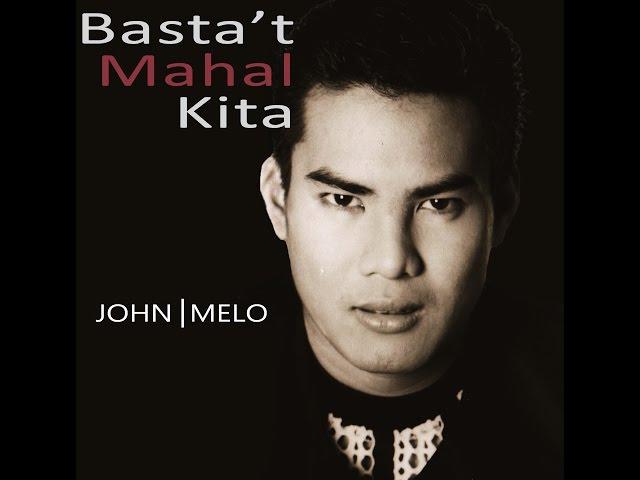 Basta't Mahal Kita by John Melo