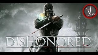 Dishonored -PC- Gameplay MAX settings 1080p