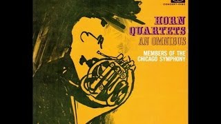 Chicago Symphony Horn Quartet Vol 3