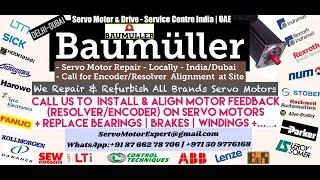 Baumuller Servo Motor Repair Bahrain Kuwait Drive Encoder Stock Repair UAE Dubai ARab Oman