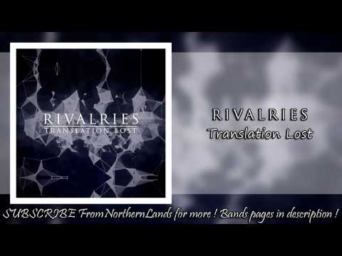 Rivalries – Translation Lost