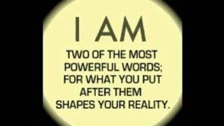I AM...The Most Powerful Manifestation Affirmation