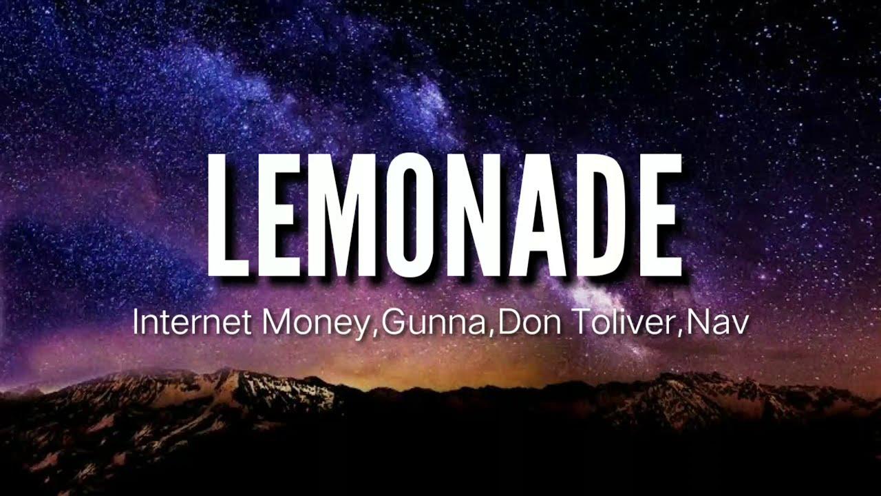internet money lemonade lyrics ft don tolivergunna nav youtube