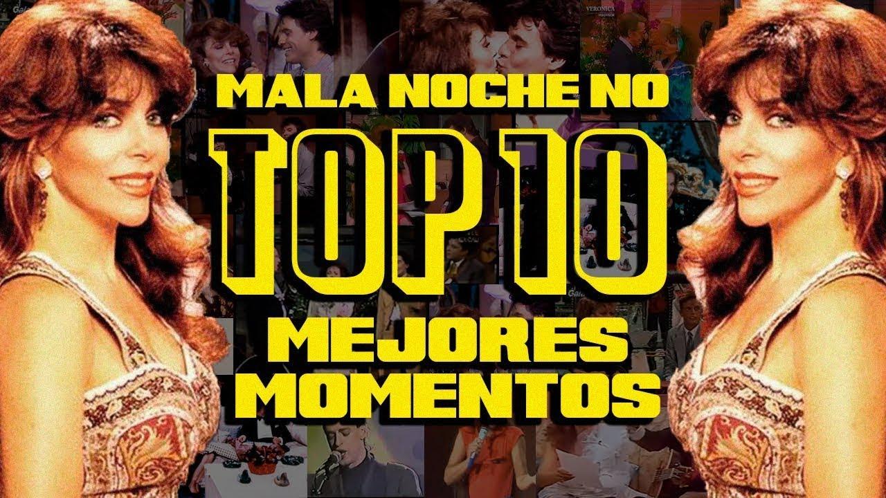 TOP 10 MOMENTOS/INVITADOS EN MALA NOCHE NO
