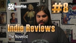 Zulin`s v-log: indie reviews - The Novelist. Выпуск 8.