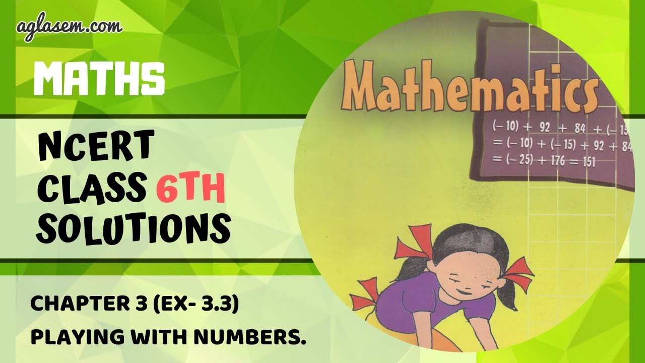 NCERT Solutions Class 6 MATHS Chapter 3: Playing With Numbers (Ex  3 3)