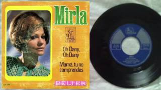 "Mirla Castellanos - ""Oh Dany, oh Dany..."" (2do. lugar Festival Mallorca 1969)"