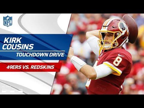 Kirk Cousins Leads Efficient Opening TD Drive!   49ers vs. Redskins   NFL Wk 6