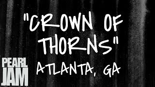 Crown of Thorns (Audio) - Live in Atlanta, GA (4/19/2003) - Pearl Jam Bootleg YouTube Videos