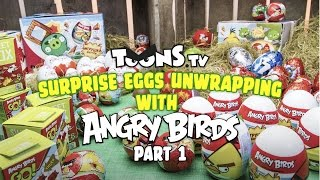 Surprise eggs unwrapping with Angry Birds, Part 1