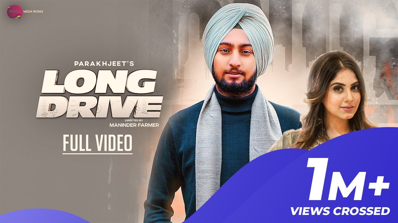 Long Drive Mp3 Song Download Parakhjeet Singh Ar Deep