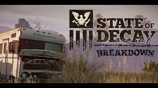 Let's Play State of Decay: Breakdown e03 - .  (PC) Gameplay