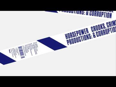Horsepower Productions — Criminally Insane [Official]