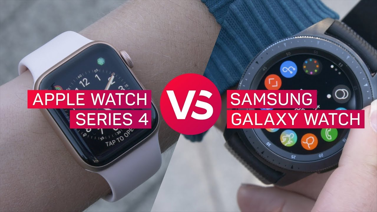 Apple Watch Series 4 Vs Samsung Galaxy Watch Youtube