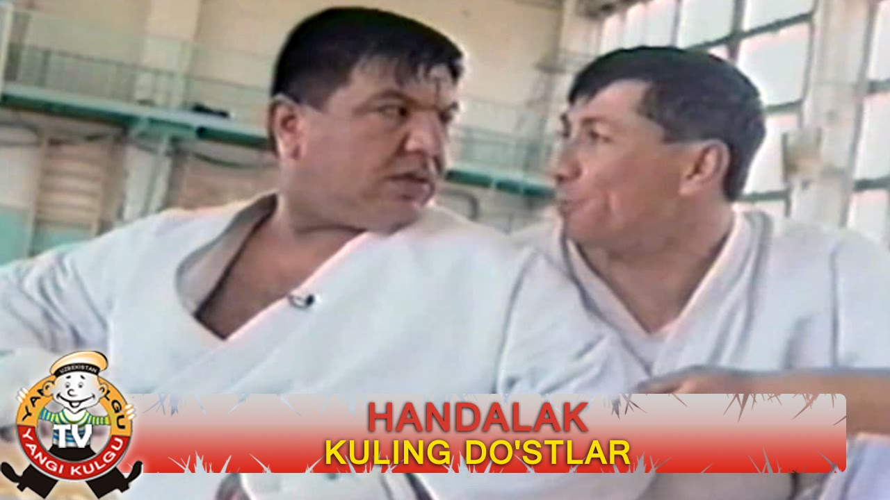 Handalak - Kuling do'stlar | Хандалак - Кулинг дустлар (hajviy ko'rsatuv)