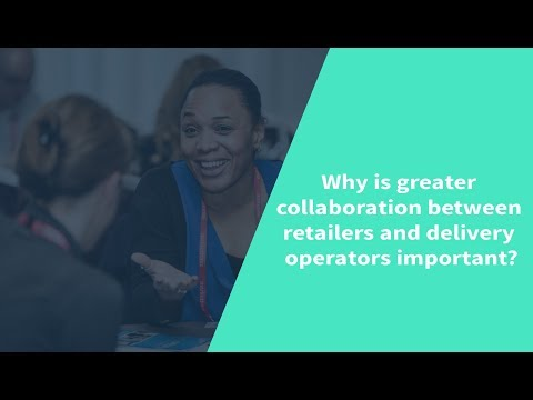 Why is greater collaboration between retailers and delivery operators important?