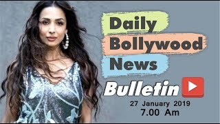 Latest Hindi Entertainment News From Bollywood  Malaika Arora  27 January 2019  0700 AM