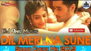dil meri na sune new song sound check jbl mix dj anil music mX8X8stBqz4 720p