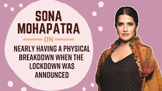 Sona Mohapatra shares how she is utilising her lockdown time constructively
